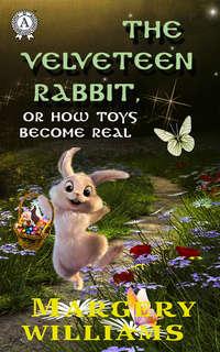 Обложка «The velveteen rabbit. Illustrated edition»
