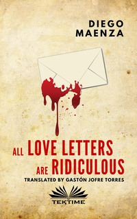 Обложка книги «All Love Letters Are Ridiculous»