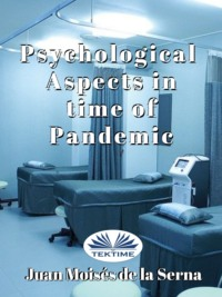 Обложка книги «Psychological Aspects In Time Of Pandemic»