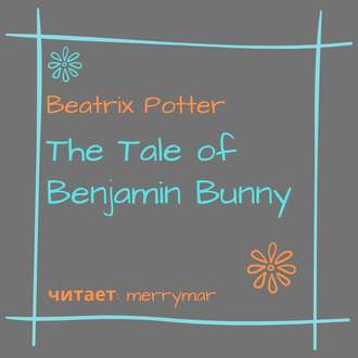Обложка «The Tale of Benjamin Bunny»