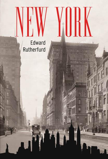 Фото - Edward Rutherfurd New York ja 507s