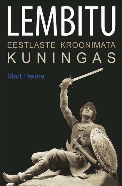Mart Helme Lembitu mart laar me olime eesti sõdurid
