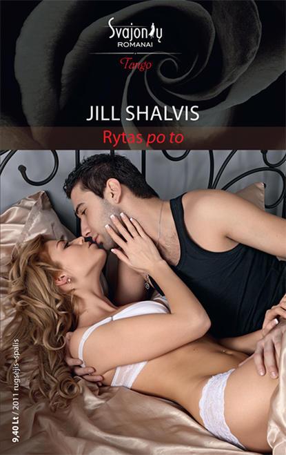 Jill Shalvis Rytas po to