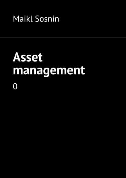 Maikl Sosnin Asset management. 0 malawi ngwira public sector property asset management