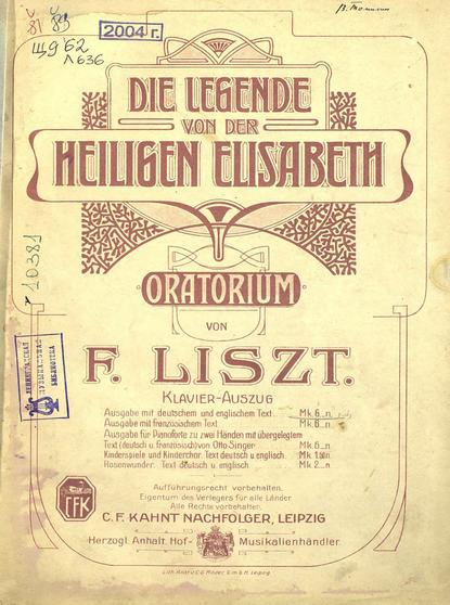 Ференц Лист Die legende von der Heiligen Elisabeth недорого