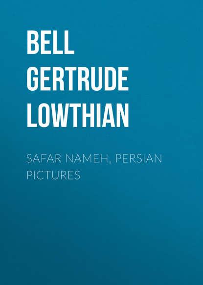 Bell Gertrude Lowthian Safar Nameh, Persian Pictures hafiz gertrude lowthian bell the selected poems of hafiz