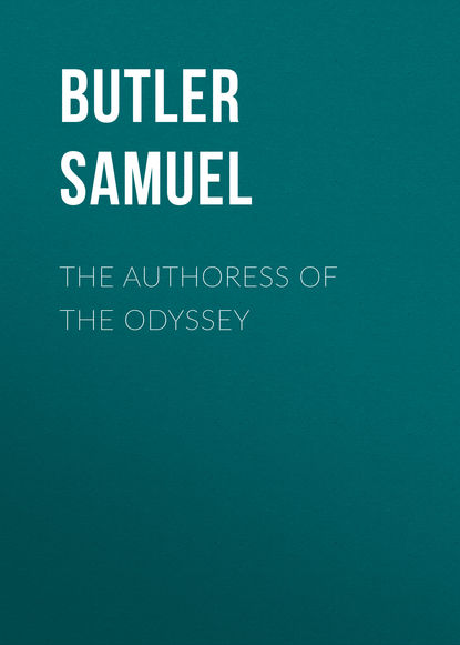 Фото - Butler Samuel The Authoress of the Odyssey samuel butler the note books of samuel butler