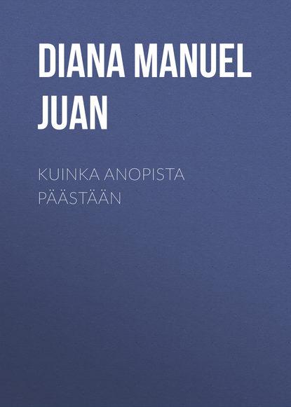 Diana Manuel Juan Kuinka anopista päästään juan manuel torres moreno automatic text summarization