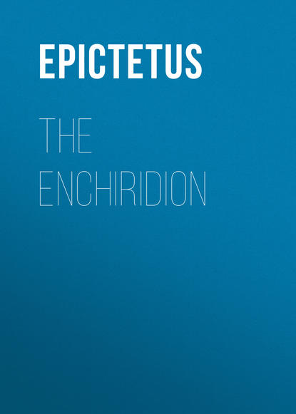 Фото - Epictetus The Enchiridion epictetus a selection from the discourses of epictetus with the encheiridion