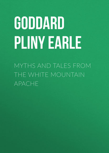 Фото - Goddard Pliny Earle Myths and Tales from the White Mountain Apache goddard pliny earle myths and tales from the white mountain apache