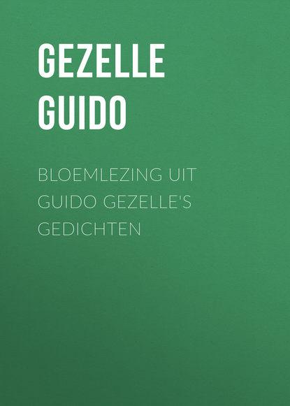 Gezelle Guido Bloemlezing uit Guido Gezelle's Gedichten материнская плата asus rog maximus xii hero wi fi