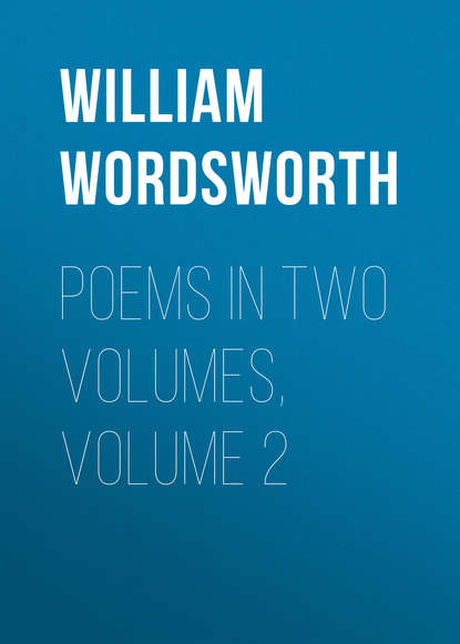 William Wordsworth Poems in Two Volumes, Volume 2 flight volume two