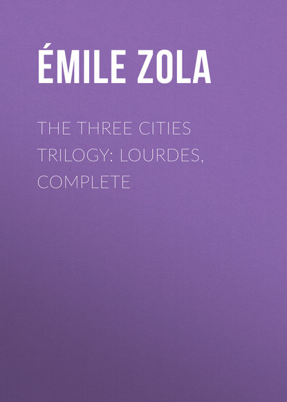 Фото - Эмиль Золя The Three Cities Trilogy: Lourdes, Complete jennie hall buried cities pompeii olympia mycenae complete