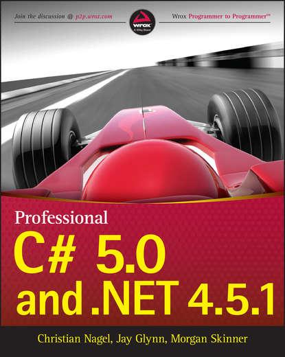 Фото - Christian Nagel Professional C# 5.0 and .NET 4.5.1 c c pecknold christianity and politics