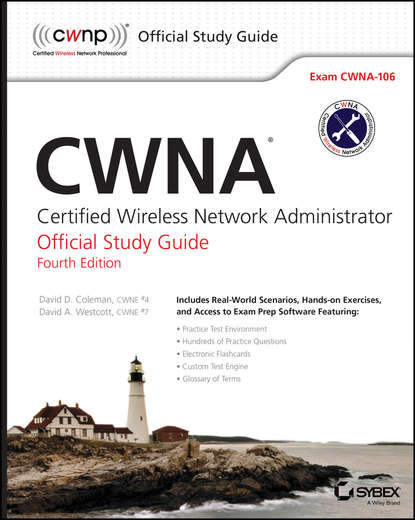 Фото - David Coleman D. CWNA. Certified Wireless Network Administrator Official Study Guide: Exam CWNA-106 david higby clinton aws certified solutions architect study guide