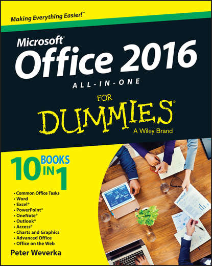 Фото - Peter Weverka Office 2016 All-In-One For Dummies j verma p statistics for exercise science and health with microsoft office excel