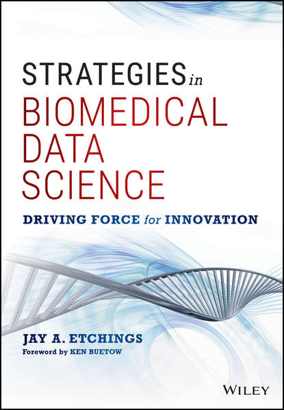 Jay Etchings A. Strategies in Biomedical Data Science. Driving Force for Innovation gis data sources