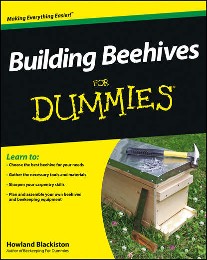Howland Blackiston Building Beehives For Dummies the hive