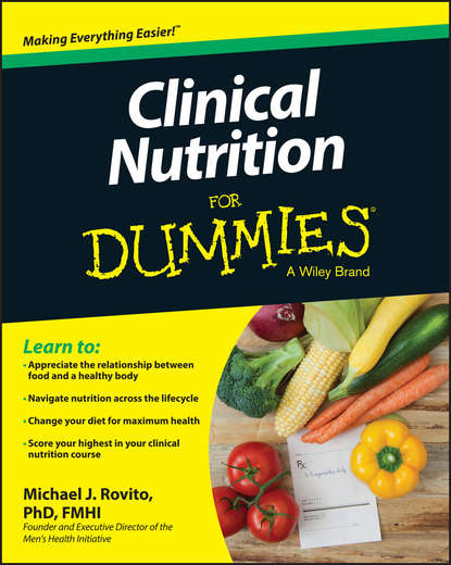 Michael Rovito J. Clinical Nutrition For Dummies christine bailey the functional nutrition cookbook