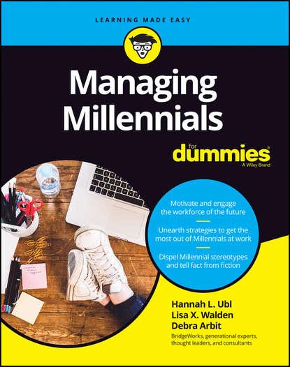 Debra Arbit Managing Millennials For Dummies