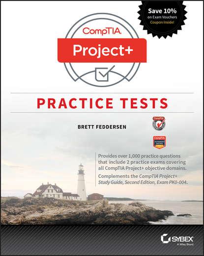 Brett Feddersen CompTIA Project+ Practice Tests. Exam PK0-004 the gestalt legacy project gestalt awareness practice christine stewart price