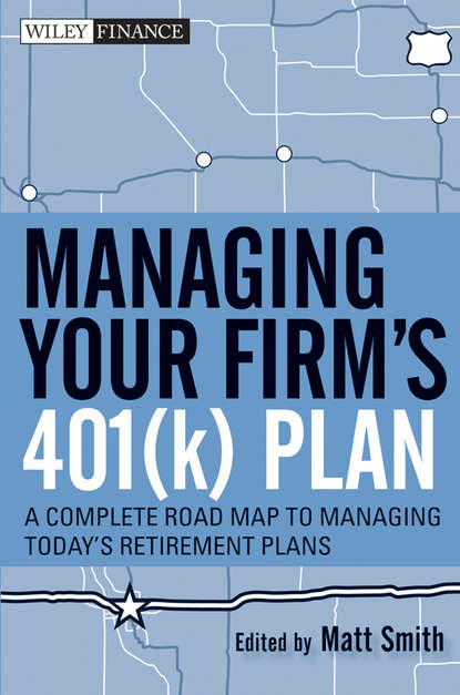 Фото - Matthew Smith X. Managing Your Firm's 401(k) Plan. A Complete Roadmap to Managing Today's Retirement Plans asoke k nandi condition monitoring with vibration signals