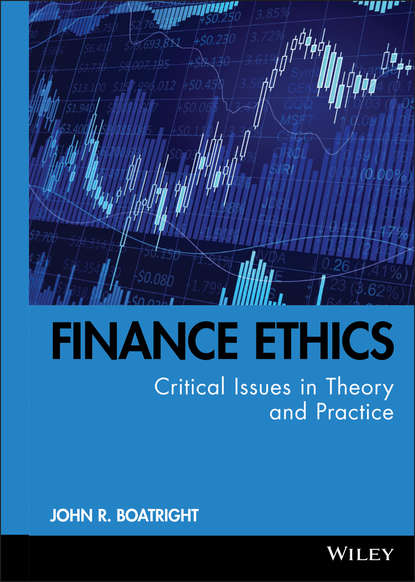 John Boatright R. Finance Ethics. Critical Issues in Theory and Practice группа авторов handbook of finance financial markets and instruments