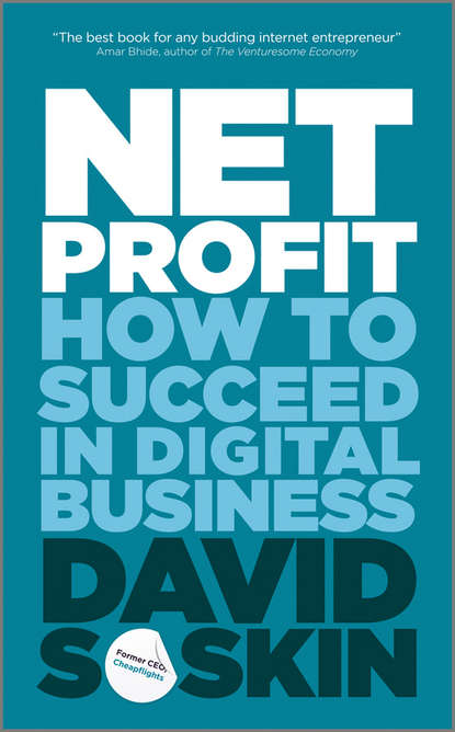 Фото - David Soskin Net Profit. How to Succeed in Digital Business david heller the emergence of start ups
