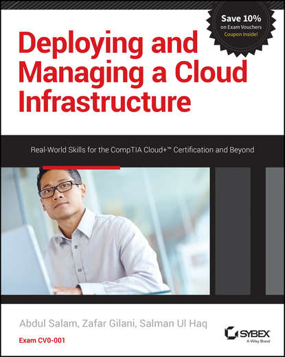 rajeev sawant j infrastructure investing managing risks Abdul Salam Deploying and Managing a Cloud Infrastructure. Real-World Skills for the CompTIA Cloud+ Certification and Beyond: Exam CV0-001