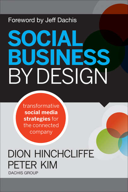 Dion Hinchcliffe Social Business By Design. Transformative Social Media Strategies for the Connected Company dion hinchcliffe social business by design transformative social media strategies for the connected company