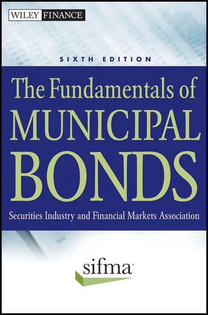 SIFMA The Fundamentals of Municipal Bonds frank j fabozzi the handbook of municipal bonds