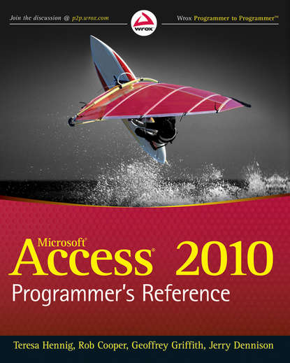 Teresa Hennig Access 2010 Programmer's Reference michael fitzgerald building b2b applications with xml a resource guide