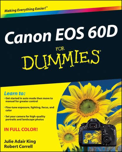 Robert Correll Canon EOS 60D For Dummies