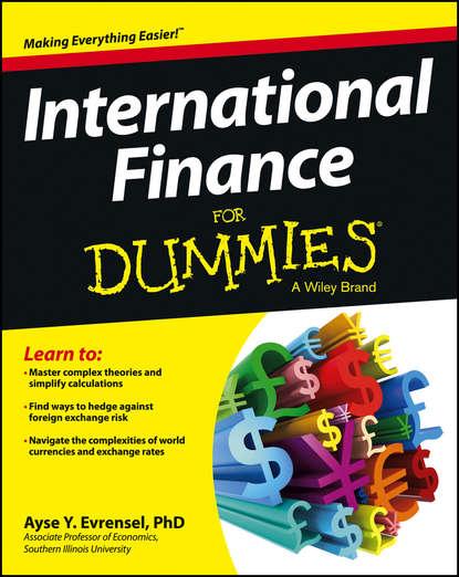 Ayse Evrensel International Finance For Dummies ayse evrensel international finance for dummies
