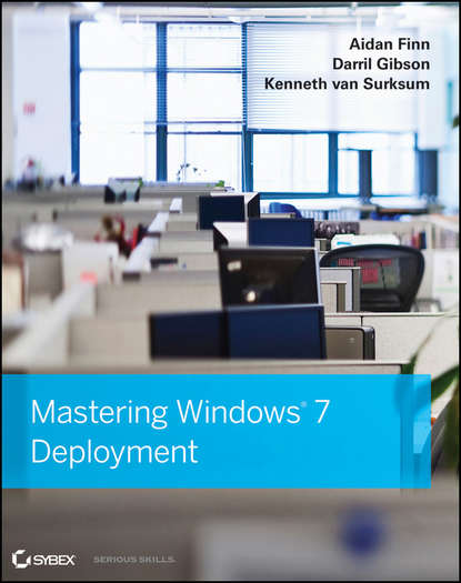 Darril Gibson Mastering Windows 7 Deployment dooley michael ipv6 deployment and management isbn 9781118590393