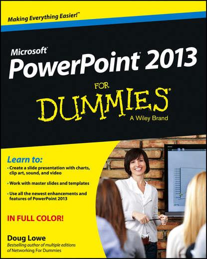 Doug Lowe PowerPoint 2013 For Dummies doug lowe powerpoint 2007 for dummies