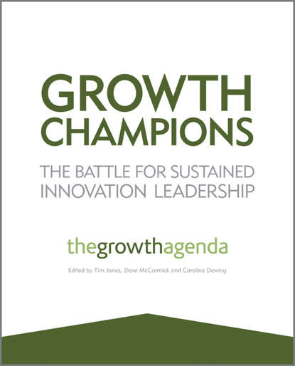 Tim Jones Growth Champions. The Battle for Sustained Innovation Leadership richard barras building cycles growth and instability