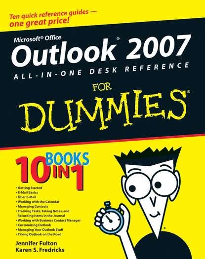 цена на Jennifer Fulton Outlook 2007 All-in-One Desk Reference For Dummies