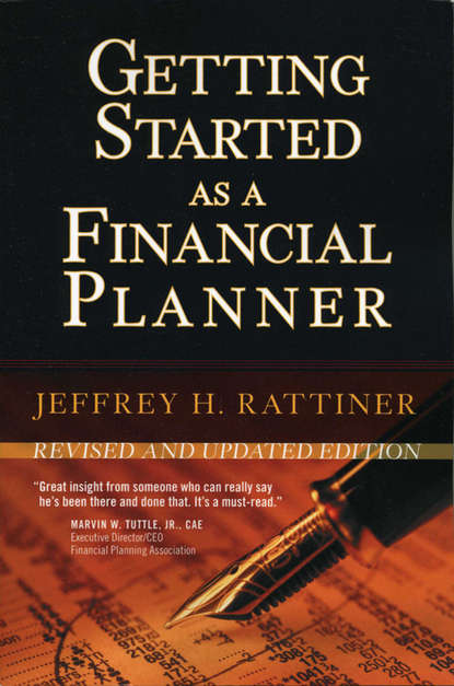 Фото - Jeffrey Rattiner H. Getting Started as a Financial Planner samuel dergel guide to cfo success leadership strategies for corporate financial professionals