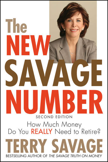 Terry Savage The New Savage Number. How Much Money Do You Really Need to Retire? ash mistry and the savage fortress