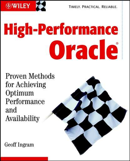 Geoff Ingram High-Performance Oracle. Proven Methods for Achieving Optimum Performance and Availability felix ayuk the oracle of reason