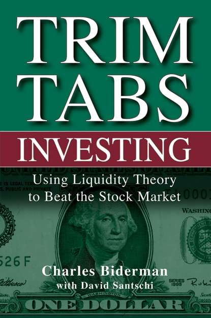 Charles Biderman TrimTabs Investing. Using Liquidity Theory to Beat the Stock Market philip cheng shu ying taming the money sharks 8 super easy stock investment maxims