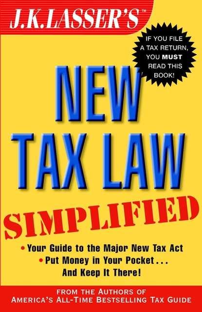 J.K. Institute Lasser J.K. Lasser's New Tax Law Simplified j k institute lasser j k lasser s your income tax 2010 for preparing your 2009 tax return