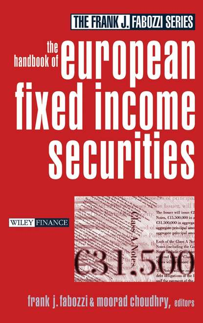 Moorad Choudhry The Handbook of European Fixed Income Securities группа авторов handbook of finance financial markets and instruments