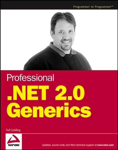 Tod Golding Professional .NET 2.0 Generics