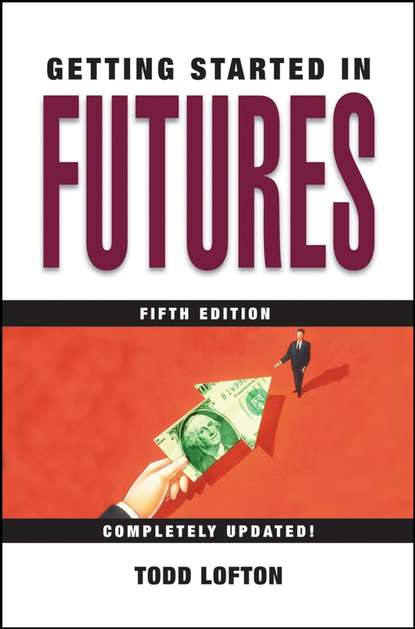 Todd Lofton Getting Started in Futures managed futures