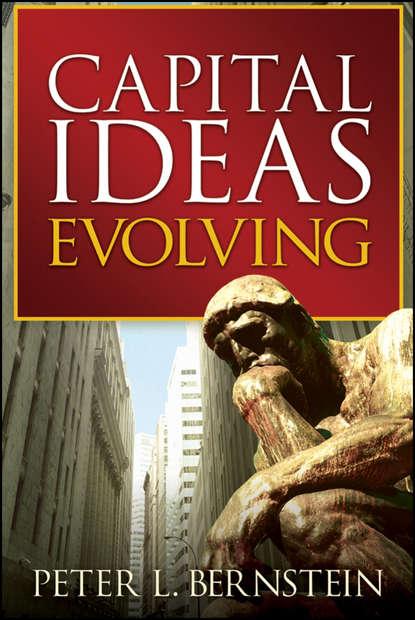 Peter L. Bernstein Capital Ideas Evolving peter driben the little book of pin up
