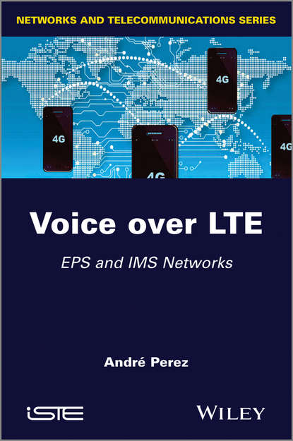 Фото - Andre Perez Voice over LTE. EPS and IMS Networks aki niemi the ims