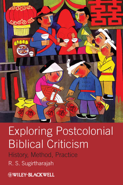 R. Sugirtharajah S. Exploring Postcolonial Biblical Criticism. History, Method, Practice cultural and linguistic hybridity in postcolonial text