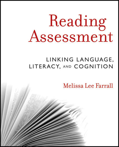 Melissa Farrall Lee Reading Assessment. Linking Language, Literacy, and Cognition david kilpatrick a essentials of assessing preventing and overcoming reading difficulties